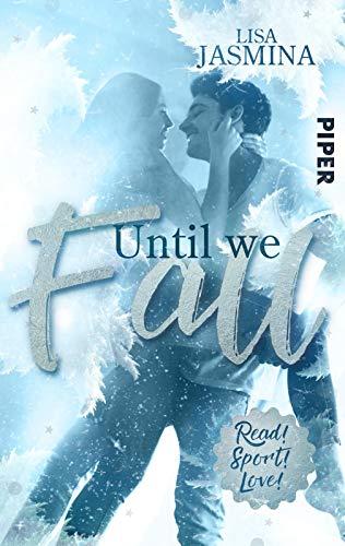 Until we fall: Sports Romance (Read! Sport! Love!)