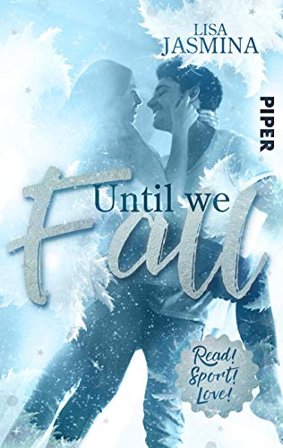 Until we fall: Roman (Read! Sport! Love!)