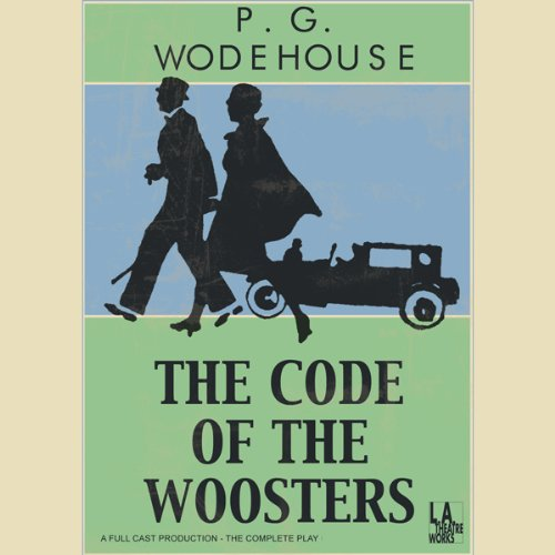 The Code of the Woosters (Dramatized) audiobook cover art