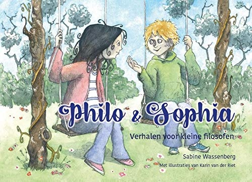 Philo & Sophia: Verhaaltjes voor kleine filosofen