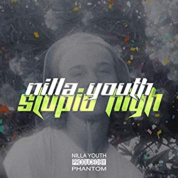 Stupid High