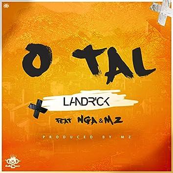 O Tal (feat. nga & mz)