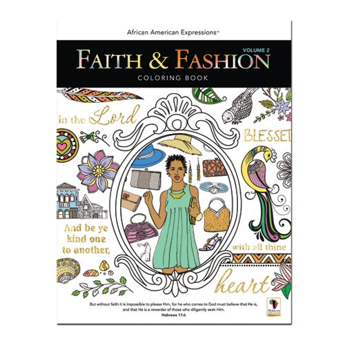 African American Expressions - Faith & Fashion Coloring Book Vol.2 (50 pages, 8.5' x 11') CB-02