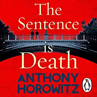 The Sentence Is Death     Detective Daniel Hawthorne, Book 2              By:                                                                                                                                 Anthony Horowitz                               Narrated by:                                                                                                                                 Rory Kinnear                      Length: 8 hrs and 35 mins     617 ratings     Overall 4.6