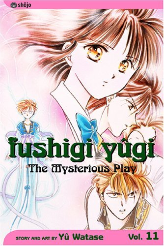 Fushigi Yugi Volume 11: The Mysterious Play: Veteran (Manga): Veteran v. 11 by Yu Watase (29-Jun-2004) Paperback