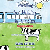 Travelling to a Holiday by the Sea: Coloured Version