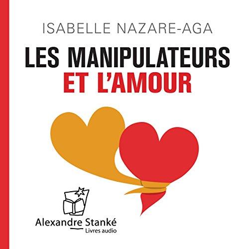 Les manipulateurs et l'amour audiobook cover art
