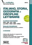 Italiano, storia, geografia e discipline letterarie. Classi di concorso A22-A12-A11-A13 (e...