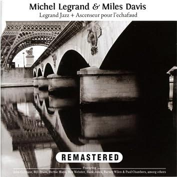Legrand Jazz + Ascenseur pour l'Echafaud (Remastered)
