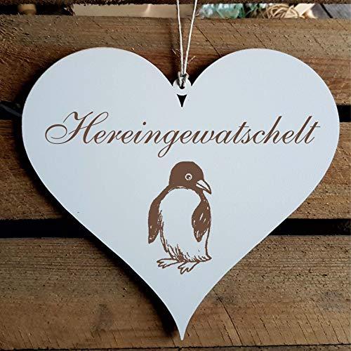 Schild Herz « HEREINGEWATSCHELT » ca. 13 x 12 cm - mit Motiv PINGUIN - Türschild Dekoschild Geschenk - Seevögel Pinguine Südpol Antarktis