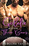 Goldie and the Three Bears: A Contemporary Reverse Harem Sports Romance [50 Loving States, Wisconsin] (QUARANTALES Book 3)