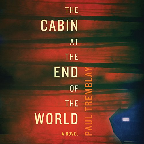 The Cabin at the End of the World audiobook cover art