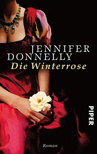 Die Winterrose: Rosen-Trilogie 02 by Jennifer Donnelly (2008-11-06)