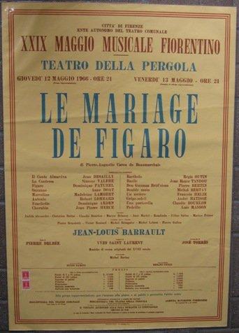 MANIFESTO MAGGIO MUSICALE FIORENTINO - 1966 - LE MARIAGE DE FIGARO - Regia di JEAN LOUIS BARRAULT e costumi di YVES SAINT LAURENT- giovedi' 12 maggio 1966 -