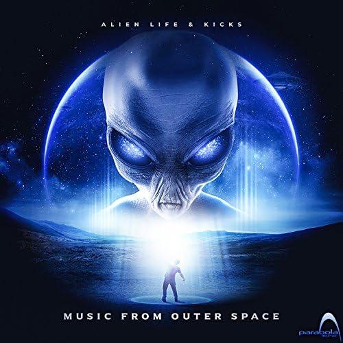 Alien Life & The Kicks