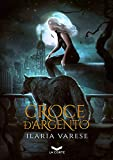 Croce d'Argento (Winter Fe' Saga Vol. 3)