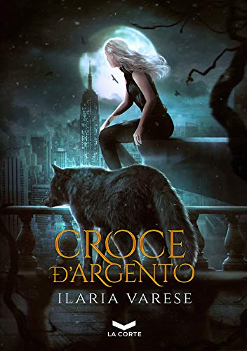 Croce d'Argento (Winter Fe' Saga Vol. 3) (Italian Edition)