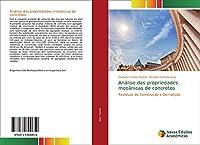 Análise das propriedades mecânicas de concretos: Resíduos de Construção e Demolição