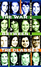 The War Between the Classes (Laurel-Leaf Contemporary Fiction)