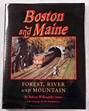 Boston and Maine: Forest, River, and Mountain
