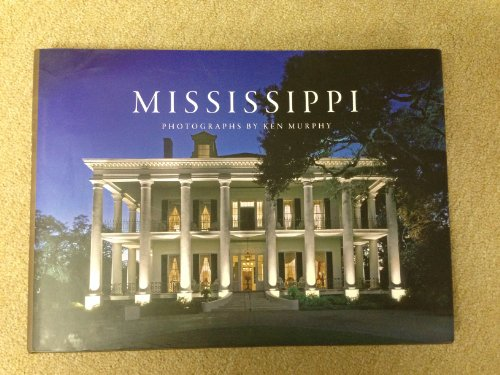 Mississippi: Photographs by Ken Murphy