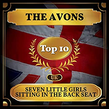 Seven Little Girls Sitting in the Back Seat (UK Chart Top 40 - No. 3)