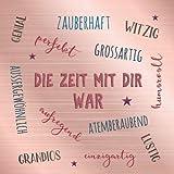 Die Zeit mit dir war: Blanko Freundebuch / Freundschaftsbuch / Geschenkbuch Geschenk zum Abschied...