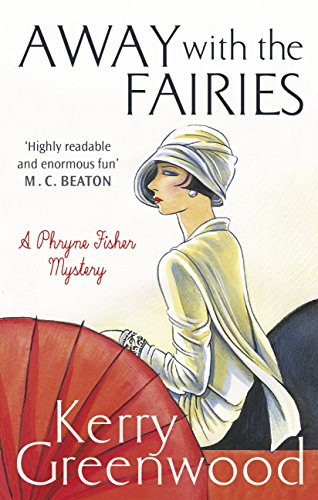 Away with the Fairies (Phryne Fisher Book 11) (English Edition)