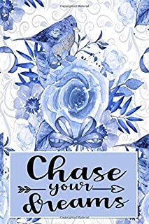 chase your dreams floral
