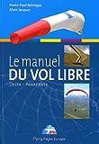 Le manuel du vol libre de la fédération française de Vol libre