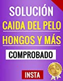 SOLUCION CAIDA DEL PELO HONGOS Y MAS: Comprobado
