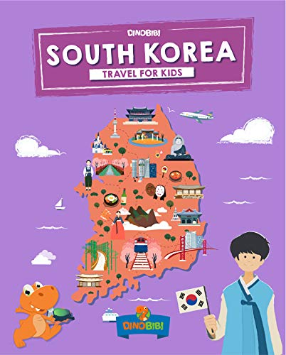 South Korea: Travel for kids: The fun way to discover South Korea (Travel Guide For Kids Book 5) (English Edition)