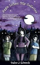 Aggie Lichen; Pilp Collector (Mirvellon Trilogy Book 1)