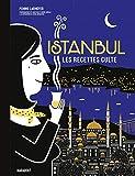 Istanbul - Les recettes culte