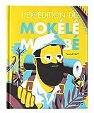 L expédition du Mokélé-mbembé (Les Pétoches) (French Edition)