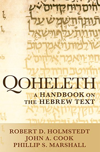 Qoheleth: A Handbook on the Hebrew Text (Baylor Handbook on the Hebrew Bible)
