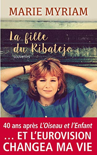 La Fille du Ribatejo (French Edition)