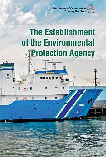 Compare Textbook Prices for The Establishment of the Environmental Protection Agency History of Conservation: Preserving Our Planet  ISBN 9781502631282 by Freedman, Jeri