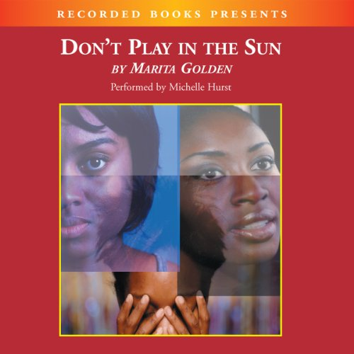 Don't Play in the Sun audiobook cover art
