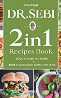 DR.SEBI 2 IN 1 Recipes Book: 101 Recipes + Food List Recipes Detox