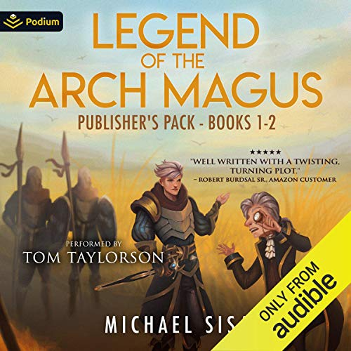 Legend of the Arch Magus: Publisher's Pack Audiobook By Michael Sisa cover art