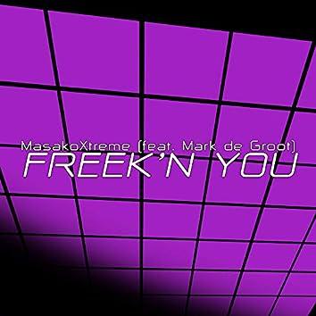 Freek'n You (feat. Mark de Groot)