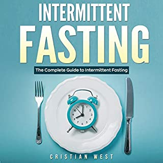 Intermittent Fasting: The Complete Guide to Intermittent Fasting audiobook cover art