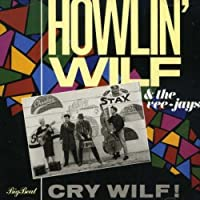 Cry Wilf! by Howlin' Wilf & the Vee-Jays (2006-10-31)