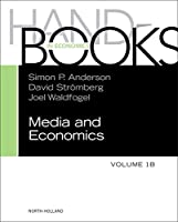 Handbook of Media Economics, vol 1B (Volume 1B) (Handbooks in Economics)