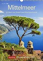 Mittelmeer 2021 Wochenplaner: 53 Blatt mit Zitaten und Wochenchronik
