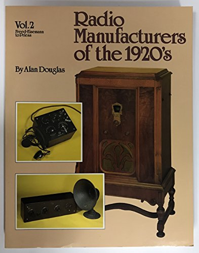 Radio Manufacturers of the 1920's (Radio Manufacturers of the 1920s)