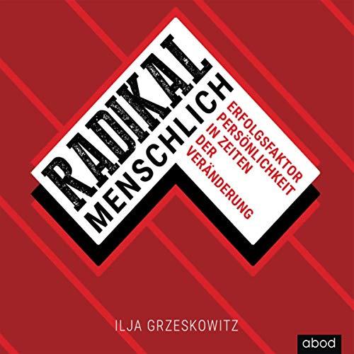 Radikal menschlich audiobook cover art