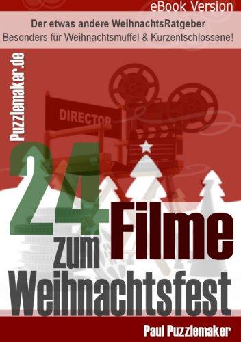 Die besten 24 Filme zum Weihnachtsfest - Der etwas andere Adventskalender für Filmfans.
