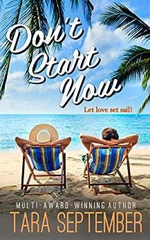 Don't Start Now by [Tara September]